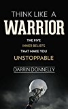 Cover: think like a warrior: the five inner beliefs that make you unstoppable (sports for the soul book 1)