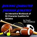 Cover: building character through athletics (more than x's and o's)