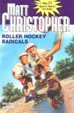 Cover: roller hockey radicals (matt christopher sports classics)