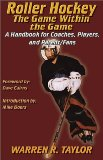 Cover: roller hockey: the game within the game : a player and coach handbook