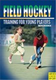 Cover: field hockey training: for young players (hockey)