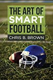 Cover: the art of smart football
