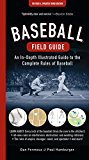 Cover: baseball field guide: an in-depth illustrated guide to the complete rules of baseball