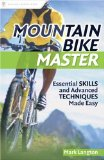 Cover: mountain bike master: essential skills and advanced techniques made easy