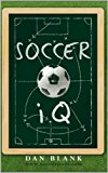Cover: soccer iq: things that smart players do