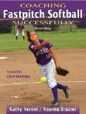 Cover: coaching fastpitch softball successfully (coaching successfully series)