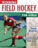 Cover: winning field hockey for girls (winning sports for girls)