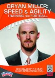 Cover: bryan miller: speed and agility training for football