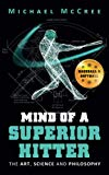 Cover: mind of a superior hitter: the art, science and philosophy