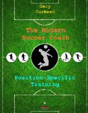 Cover: the modern soccer coach: position-specific training