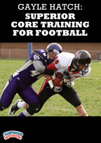 Cover: gayle hatch: superior core training for football