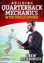 Cover: building quarterback mechanics in the spread offense