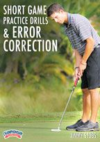 Cover: short game practice drills and error correction