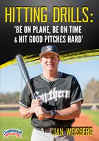 Cover: hitting drills: 'be on plane, be on time & hit good pitches hard'