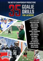 Cover: the best of championship productions: 35 goalie drills for lacrosse