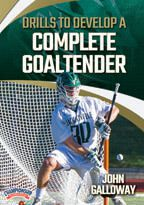 Cover: drills to develop a complete goaltender