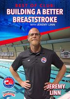 Cover: best of club: building a better breaststroke with jeremy linn