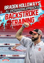 Cover: braden holloway's all-encompassing approach to backstroke training