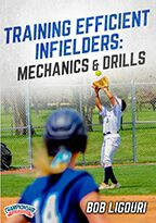 Cover: training efficient infielders:  mechanics and drills