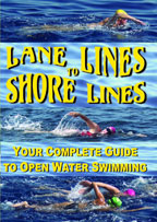 Cover: lane lines to shore lines: your complete guide to open water swimming