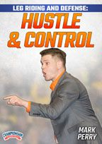 Cover: leg riding and defense: hustle and control