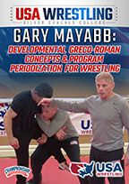 Cover: gary mayabb: developmental greco-roman concepts & program periodization for wrestling