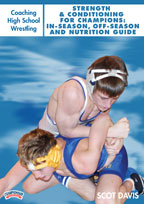 Cover: coaching high school wrestling: strength & conditioning for champions: in-season, off-season and nutrition guide